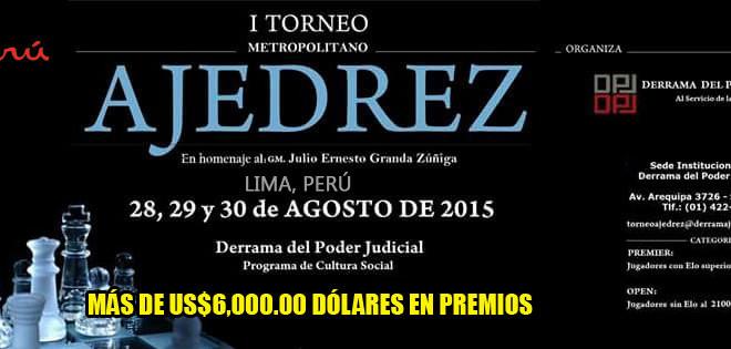 Lima, Per.- PRIMER TORNEO METROLITANO DE AJEDREZ 2015, 28 al 30 ago