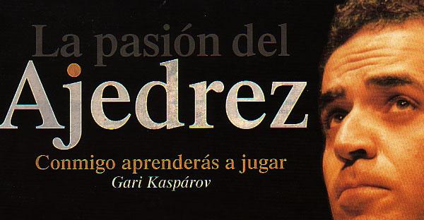 Salvat – La Pasión por el Ajedrez por Kasparov