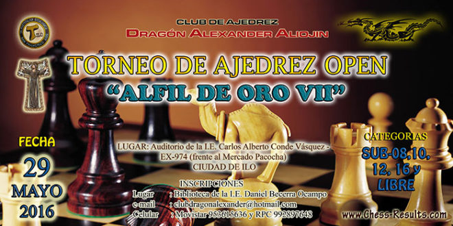 Ilo, Per.- OPEN – ALFIL DE ORO VII, 29 may 2016