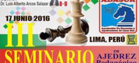Lima, Per.- III Seminario Pedagógico de Ajedrez, 17 jun 2016