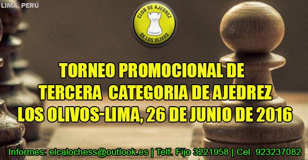 Lima, Per.- TORNEO PROMOCIONAL DE  TERCERA  CATEGORIA DE AJEDREZ, 26 jun 2016