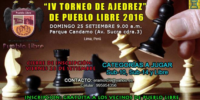 "Lima, Per.- ""IV TORNEO DE AJEDREZ"" DE PUEBLO LIBRE 2016"", 25 SEP"