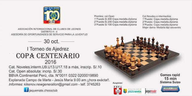 "Lima, Per.- 1°Torneo de Ajedrez ""COPA CENTENARIO"", 30 oct 2016"