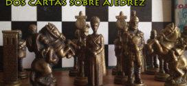 Dos cartas sobre ajedrez