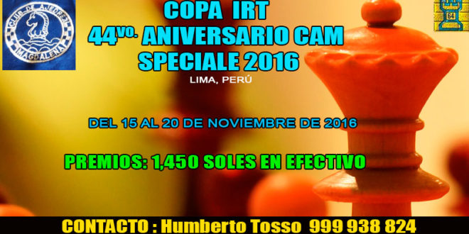 Lima, Per.- COPA  IRT 44vo. ANIVERSARIO CAM – SPECIALE 2016