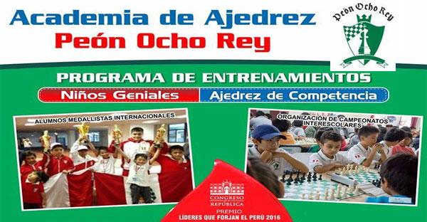 Lima, Per.- Academia de Ajedrez 2017 – Peón Ocho Rey