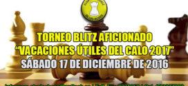 "Lima, Per.- TORNEO BLITZ AFICIONADO ""VACACIONES ÚTILES 2017"", 17 dic 2016"