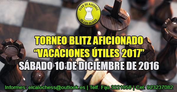 "Lima, Per.- TORNEO BLITZ AFICIONADO ""VACACIONES ÚTILES 2017"", 10 dic 2016"