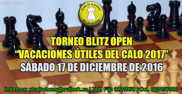 "Lima, Per.- TORNEO BLITZ OPEN ""VACACIONES ÚTILES 2017"", 17 dic 2016"
