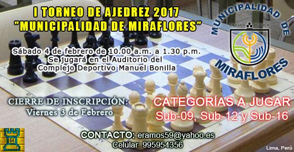 """Lima, Per.- I TORNEO DE AJEDREZ  """"MUNICIPALIDAD DE MIRAFLORES"""", 4 feb 2017"""
