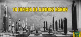 10 juegos de ajedrez raros