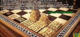 ¿Cuántos granos de trigo pidió como recompensa el inventor del ajedrez?