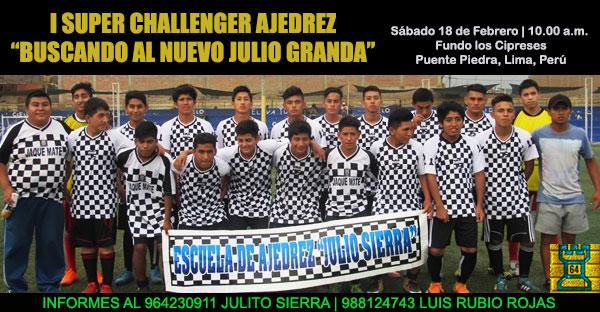 """Puente Piedra, Lima, Per.- I SUPER CHALLENGER AJEDREZ """"Buscando al Nuevo Julio Granda"""", 18 feb 2017"""