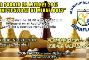 "Lima, Per.- II TORNEO DE AJEDREZ  ""MUNICIPALIDAD DE MIRAFLORES"", 8 abr 2017"