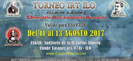 Torneo Ajedrez IRT Club Dragón Alexander Ilo – días 11 al 13 de Agosto 2017