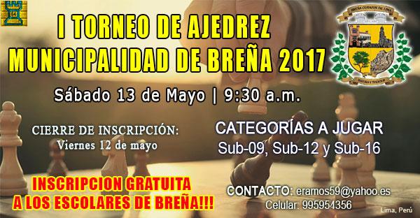 Lima, Per.- I Torneo de Ajedrez Municipalidad de Breña, 13 may 2017