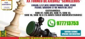"Lima, Per.- XX TORNEO DE AJEDREZ ""SEMILLEROS"", 27 may 2017"