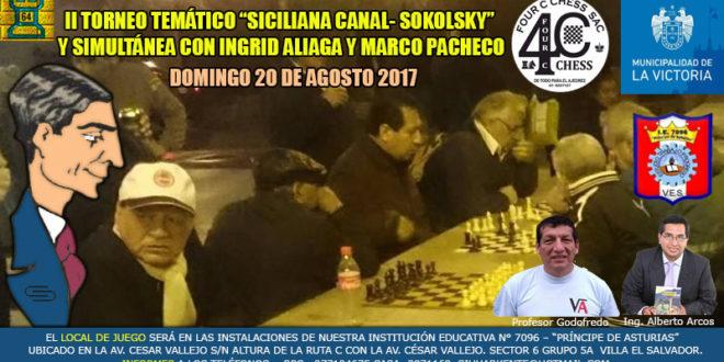 """Lima, Per.- II Torneo Temático """"Siciliana Canal-Sokolsky"""" y Simultáneas con Ingrid Aliaga y Marco Pacheco, 20 ago 2017"""