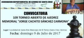 "Santa Cruz, Bol.- 1er Torneo Abierto de Ajedrez Memorial Jorge ""Cachito"" Sánchez Carmona, 9 jul 2017"