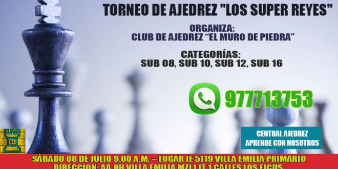 "Lima, Per.- Torneo de Ajedrez ""Los Super Reyes"", 8 jul 2017"