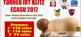 Lima, Per.- TORNEO IRT BLITZ -ECASU, Sáb 15 Jul 2017