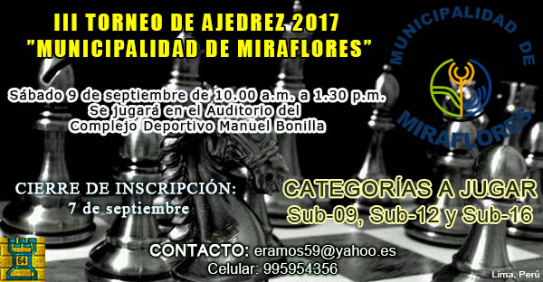 "Lima, Per.- III TORNEO DE AJEDREZ ""MUNICIPALIDAD DE MIRAFLORES"","