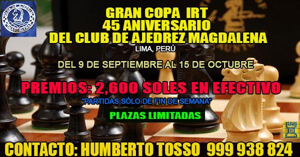 Lima, Per.- Gran Copa IRT 45 Aniversario del Club de Ajedrez Magdalena, 9 sep al 15 oct 2017