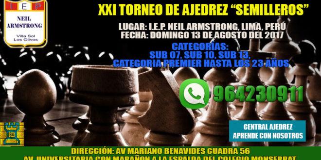 "Lima, Per.- XXI Torneo de Ajedrez ""Semilleros"", 13 ago 2017"