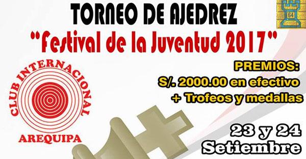 Arequipa, Per.- Festival de Ajedrez de la Juventud 2017, 23 y 24 sep