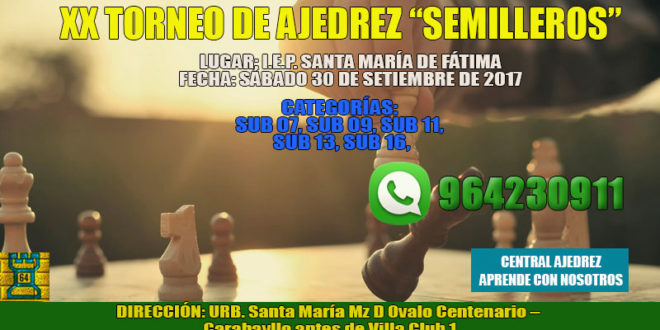 "Lima, Per.- XX TORNEO DE AJEDREZ ""SEMILLEROS"", 30 sep 2017"