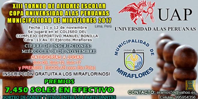 """Lima, Per.- XIV Torneo de Ajedrez Escolar """"Copa Universidad Alas Peruanas – Municipalidad de Miraflores 2017"""", 11 y 12 nov"""