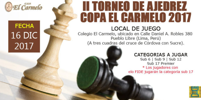 Lima, Per.- II Torneo de Ajedrez Copa El Carmelo 2017, 16 dic