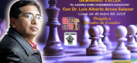 "Lima, Per.- Seminario ""El Ajedrez como herramienta educativa"", 26 ene 2018"
