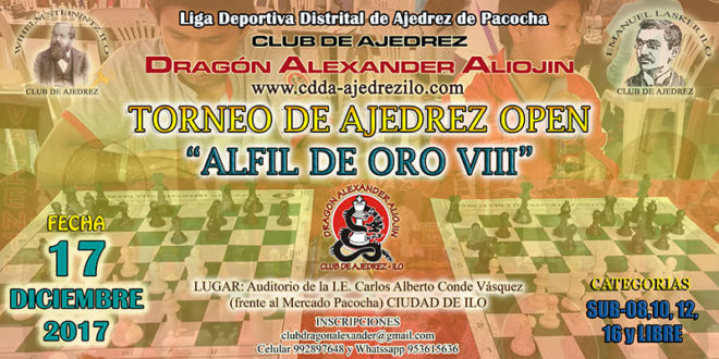 Ilo, Per.- Torneo de Ajedrez Open Alfil de Oro VIII, 17 dic 2017