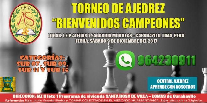 Lima, Per.- Torneo de Ajedrez Bienvenidos Campeones, 9 dic 2017