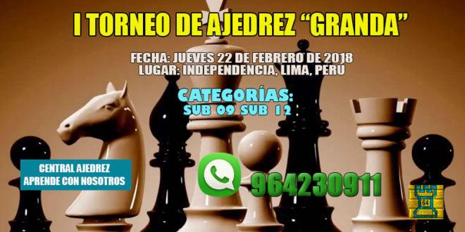 "Lima, Per.- I TORNEO DE AJEDREZ ""GRANDA"", 22 feb 2018"