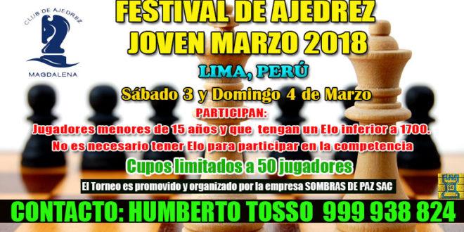 Lima, Per.- FESTIVAL DE AJEDREZ JOVEN MARZO 2018