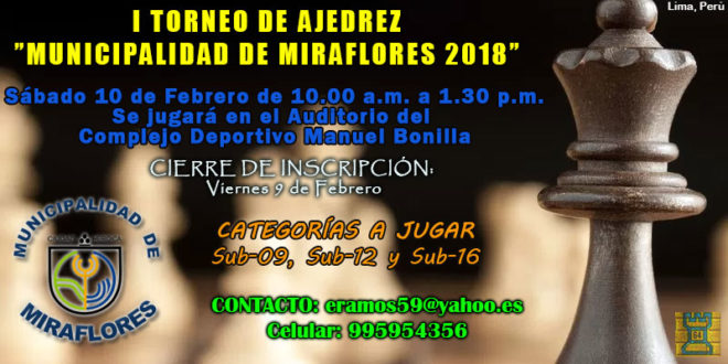 Lima, Per.- I Torneo de Ajedrez Municipalidad de Miraflores 2018, 10 feb